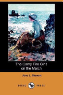 The Camp Fire Girls on the March (Dodo Press)