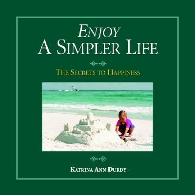 Enjoy a Simpler Life