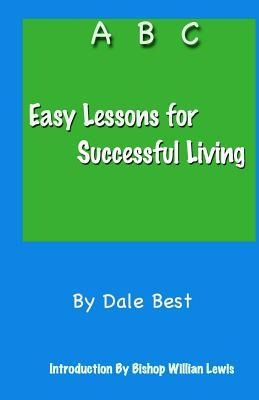 Easy Lessons for Successful Living