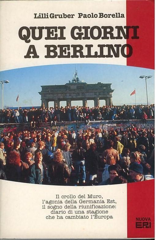 Quei giorni a Berlin...