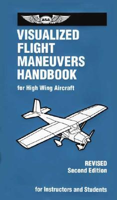 Visualized Flight Maneuvers Handbook