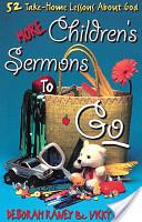 More Children's Sermons To Go