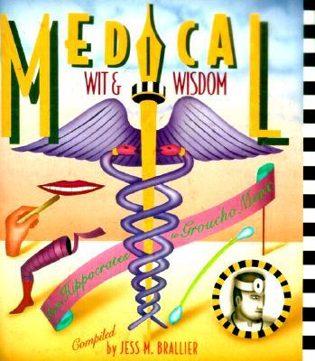 Medical Wit and Wisdom