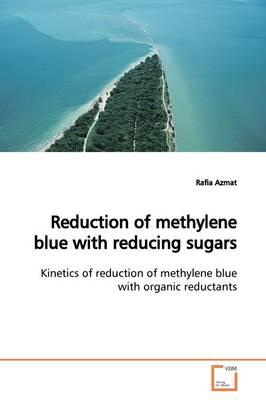 Reduction of Methylene Blue With Reducing Sugars