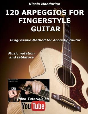 120 Arpeggios for Fingerstyle Guitar