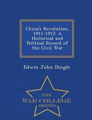 China's Revolution, 1911-1912