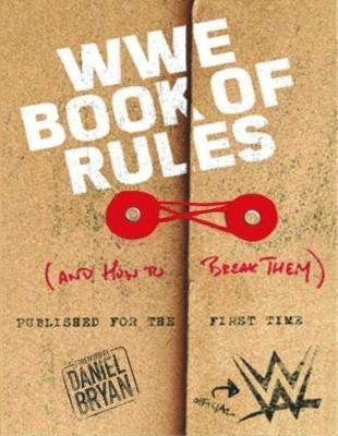 The Official WWE Book of Rules (and how to break them)