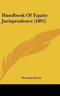 Handbook of Equity Jurisprudence (1895)