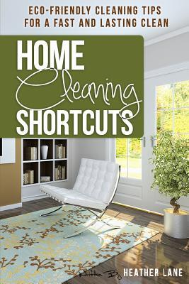 Home Cleaning Shortcuts