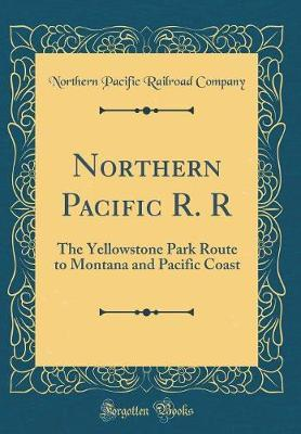 Northern Pacific R. R