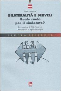 Bilateralità e servizi