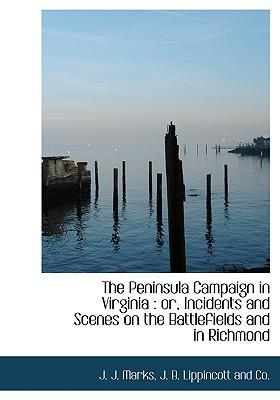 Peninsula Campaign in Virginia