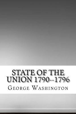 State of the Union 1790-1796
