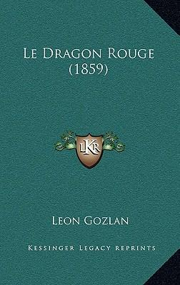 Le Dragon Rouge (1859)