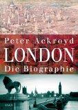 London. Die Biograph...