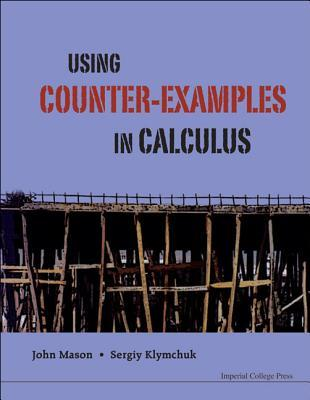 Using Counter-Examples in Calculus