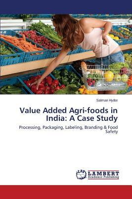 Value Added Agri-foods in India