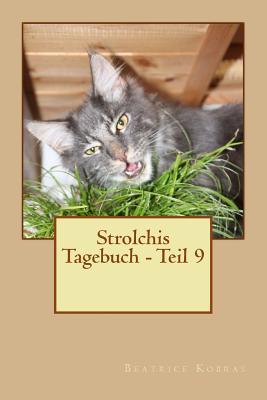 Strolchis Tagebuch - Teil 9