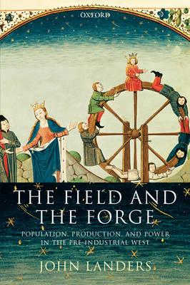 The Field and the Forge
