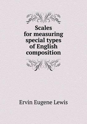 Scales for Measuring Special Types of English Composition