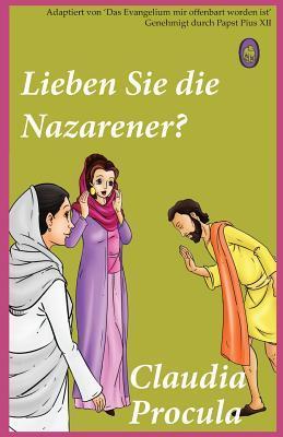 Lieben Sie die Nazarener?