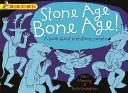 Stone Age Bone Age!