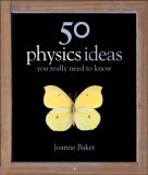 50 Physics Ideas You...