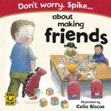 Don't Worry Spike about Making Friends