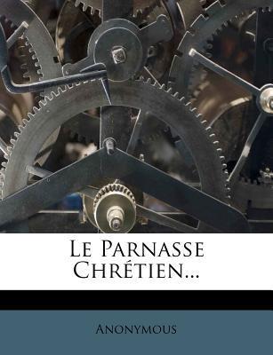 Le Parnasse Chretien.