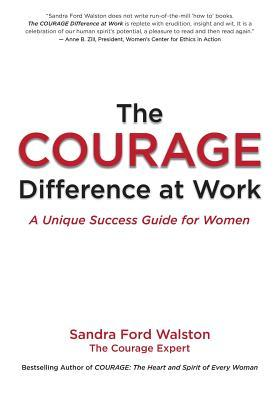 The Courage Difference at Work