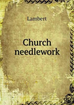 Church Needlework