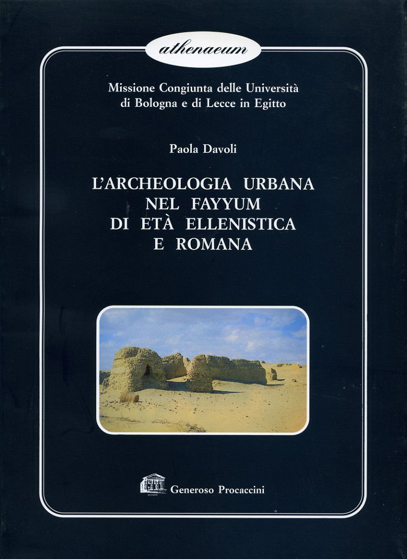 L'archeologia urbana nel Fayyum di età ellenistica e romana