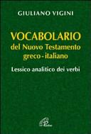Vocabolario del Nuovo Testamento. Greco-italiano