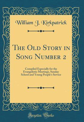 The Old Story in Song Number 2
