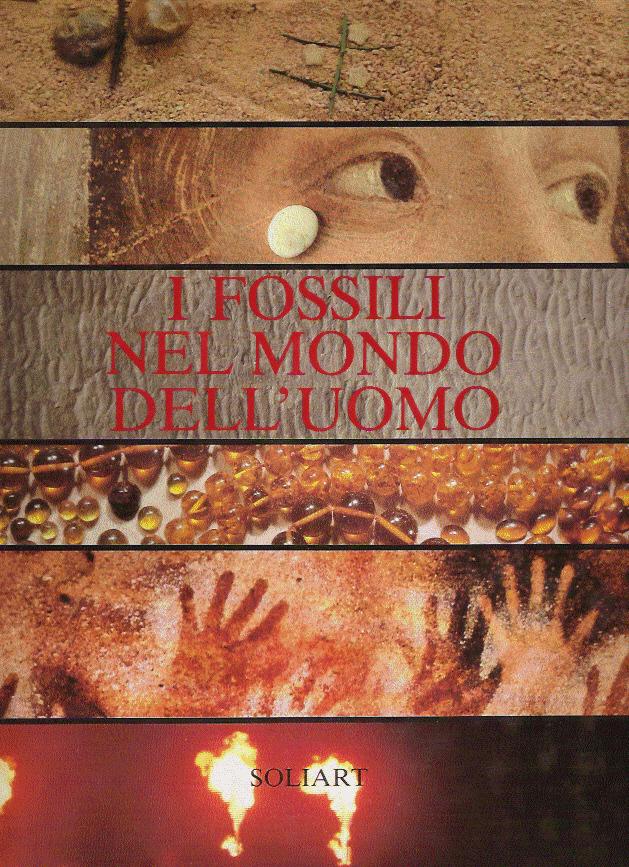 I Fossili nel Mondo dell'Uomo