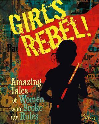 Girls Rebel!