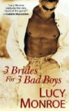 3 Brides For 3 Bad B...