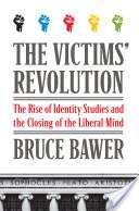 The Victims' Revolution