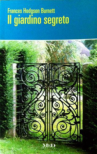 Il giardino segreto frances hodgson burnett 452 - Il giardino italiano ...