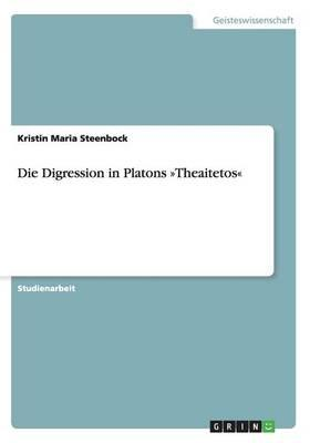Die Digression in Platons »Theaitetos«