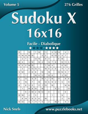 Sudoku X - 16 X 16 - Facile a Diabolique - 276 Grilles