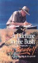 A Lifetime in the Bush