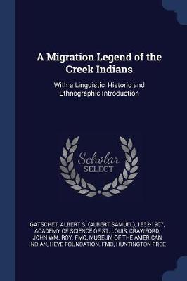A Migration Legend of the Creek Indians