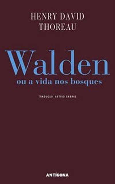Walden, ou a vida no...
