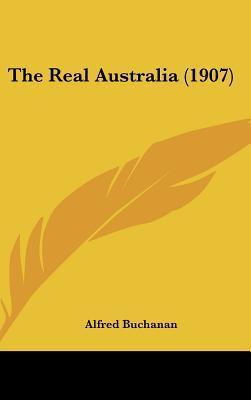 The Real Australia (1907)