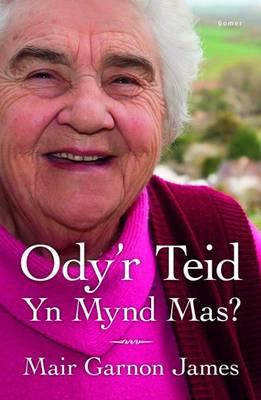 Odi'r Teid Yn Mynd Ma's?