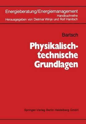 Physikalisch-technische Grundlagen