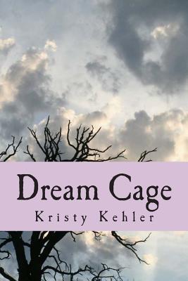 Dream Cage