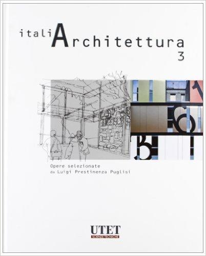 ItaliArchitettura - Vol. 3