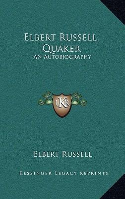 Elbert Russell, Quaker